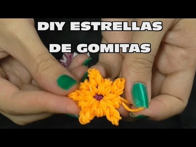 DIY ESTRELLAS DE GOMITAS SIN TELAR, DIY STAR WITHOUT LOOM