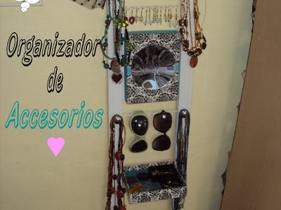 DIY Organizador de Accesorios [Carlu2013]