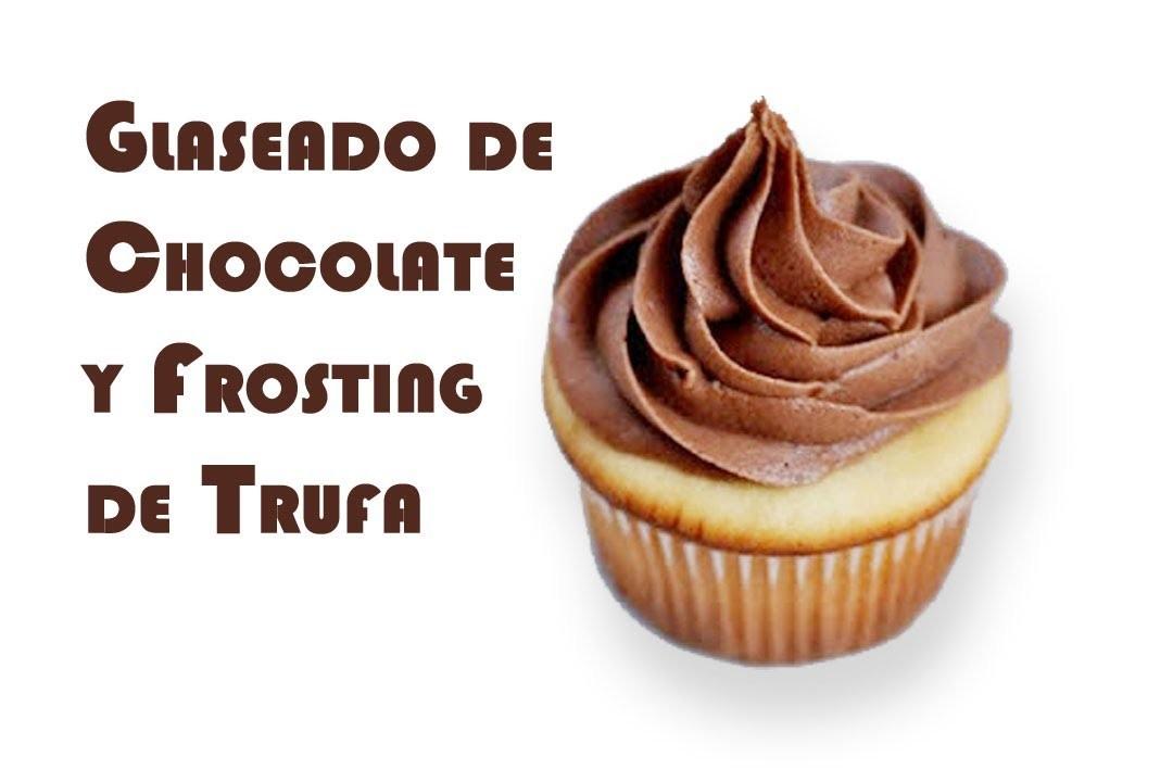 Ganache de Chocolate Y Frosting de Trufa
