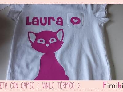 Camiseta con la Cameo ( Vinilo térmico ) - LETRA 1