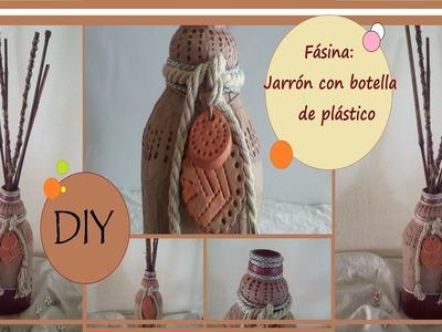 Fásina: DIY Como Hacer un Jarrón Con Botella de Plástico- Manualidades con Reciclaje
