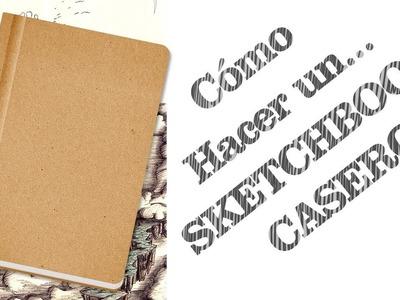 Tutorial: Cómo Hacer un Sketchbook Casero