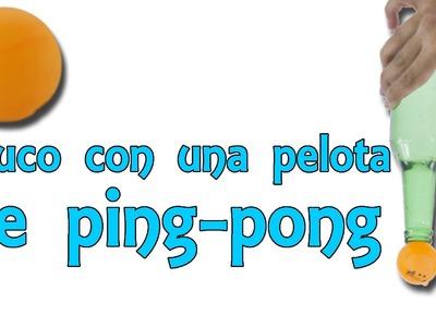 Una apuesta que no puedes perder con una pelota de ping pong (Experimentos Caseros)