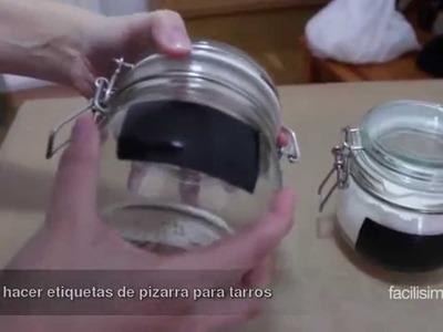 Cómo hacer etiquetas de pizarra para tarros | facilisimo.com