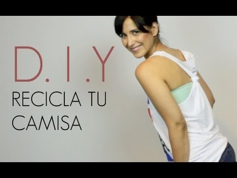 D.I.Y. Recicla tu camiseta. How to: turn your shirt into a Tank Top