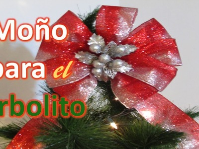 MOÑO PARA EL ARBOL DE NAVIDAD (Christmas Bow)