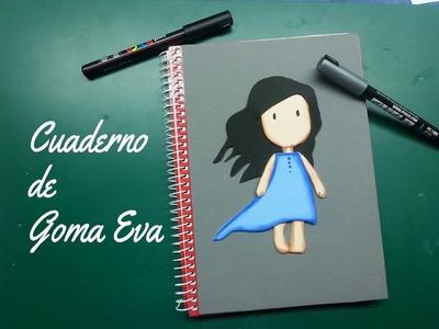 Personalizando un cuaderno con Goma Eva (foamy)- DIY rubber eva notebook