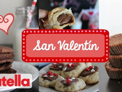 Postres para San Valentín de Nutella!   PARTE 2