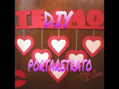 Diy, Portaretrato ideal para este 14 de febrero dia de san valen