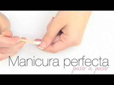 """MANICURA PERFECTA EN CASA """" PASO A PASO"""""""