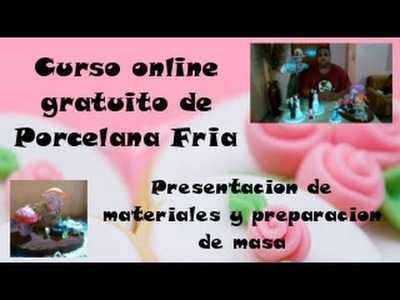 Porcelana fria curso y modelado | Clase n°1 materiales y preparación de masa
