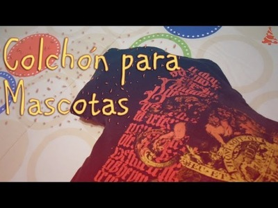 COLCHÓN PARA MASCOTAS ~ MariquisTuts ★