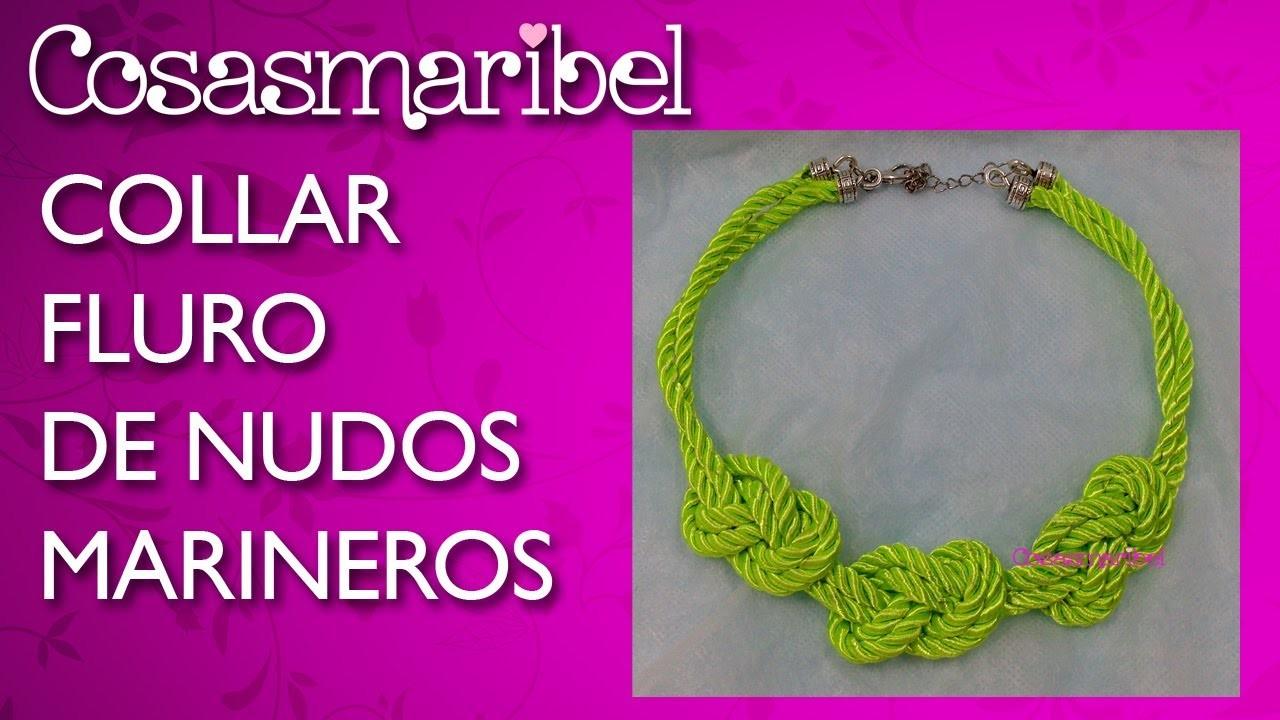 DIY:Collar fluor de nudos marineros.Necklace sailors knots fluorine