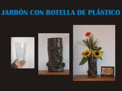 JARRÓN CON BOTELLA DE PLÁSTICO