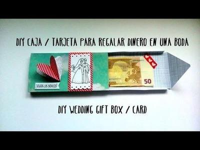 Caja. tarjeta para regalar dinero en una boda - DIY wedding gift box. card