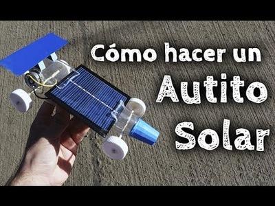 Cómo hacer un Auto Solar Casero