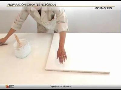 Preparación de soportes pictóricos (2 de 2: Imprimación)