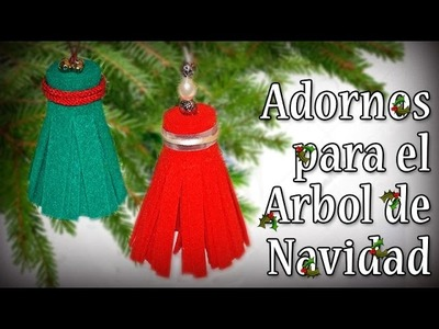 ADORNO SUPER FÁCIL PARA EL ARBOLITO EN FIELTRO-FELT ORNAMENT FOR CHRISTMAS TREE