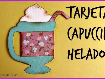 Cómo hacer tarjetas, Manualidades para el Verano, Tarjeta Capuccino Helado,