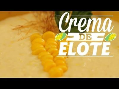 ¿Cómo preparar Crema de Elote? - Cocina Fresca