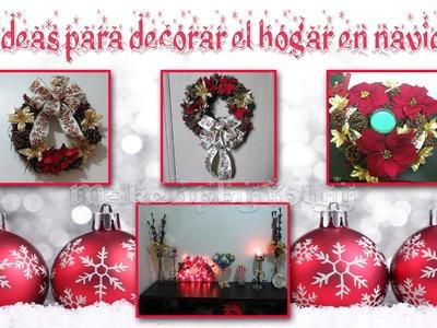 DIY: Ideas Para Decorar El Hogar En Navidad!!