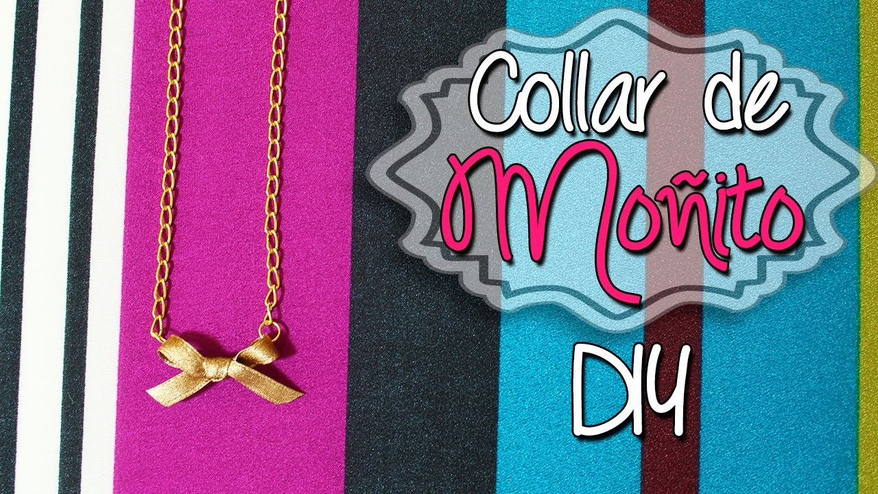 Cómo hacer Collar de Nudo - tipo Moñito - Collares de Moda DIY