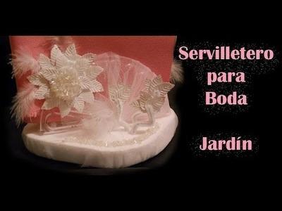 """Cómo hacer Servilleteros para BODA """"jardín"""" TUTORIAL Inerya viris"""
