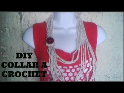DIY COLLAR MUY FACIL A CROCHET