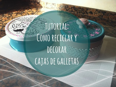 DIY ✿ Como reciclar y decorar cajas de galletas con spray