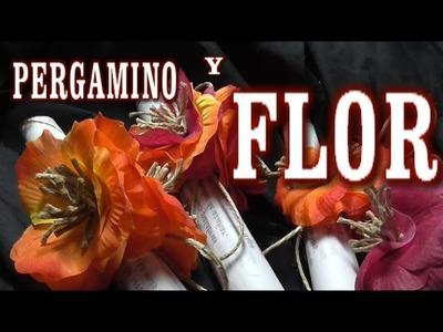 DIY PERGAMINO Y FLOR PARA UN REGALO ESPECIAL - PARCHMENTT AND FLOWER FOR A SPECIAL GIFT