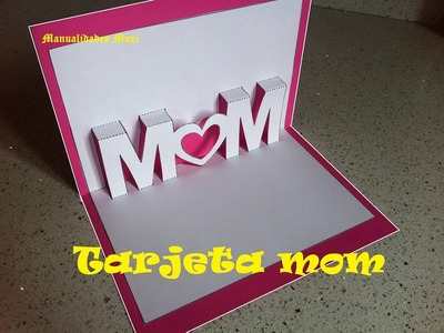 Kirigami - Pop Up. Tarjeta para Regalar el día de la Madre.