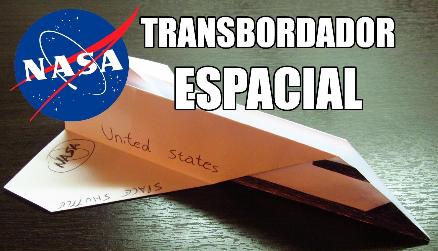 Como hacer un SPACE SHUTTLE con TURBOS | Aviones de papel TRANSBORDADOR de la NASA (Muy fácil)