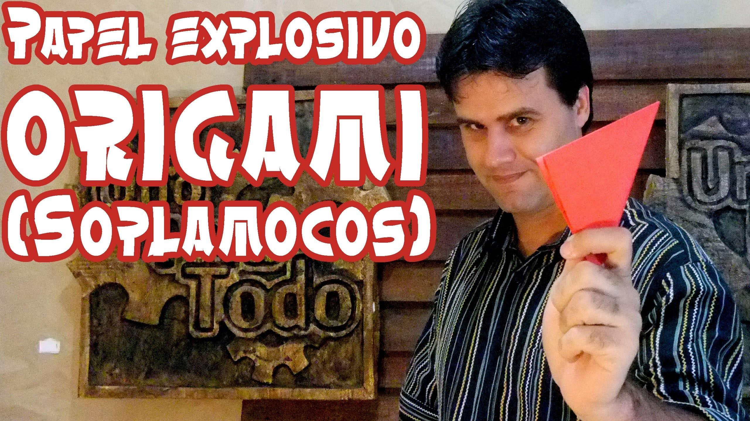 Papel explosivo origami (El soplamocos)