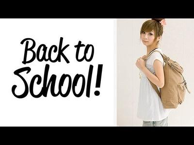 Regreso a clases! Tips y maquillaje :)