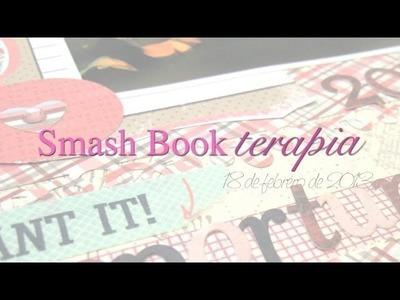 Smash Book Terapia: 18.02.13 *Cómo hacer un diario de Scrap* Smash book tutorial