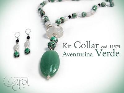 KIT 11575 Kit collar aventurina verde x und