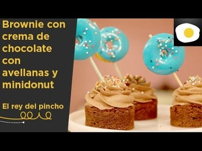Brownie y minidonut (Alma Obregón) | El rey del pincho