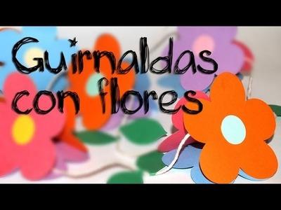 Guirnaldas con Flores en 3D - DIY - Garlands with flowers for decoration