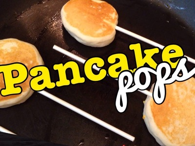 Pancake Pops - Paletas de pankeke - Desayuno para Niños