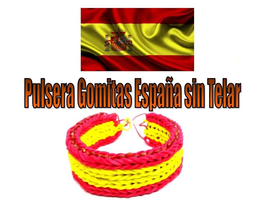 PULSERAS DE GOMAS ELASTICAS CON BANDERA ESPAÑA ,SELECCION ESPAÑOLA.SIN TELAR