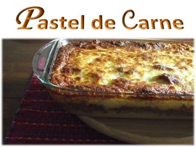 Receta Pastel de Carne - Fácil y Delicioso   :O)