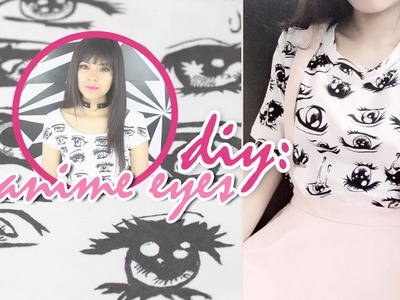 DIY: Camisa Anime | Anime Eyes T-shirt