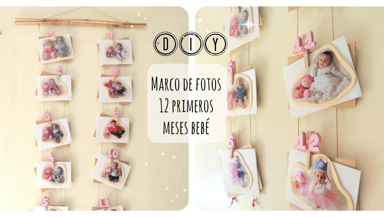 DIY ✿ Tutorial marco de fotos primeros 12 meses de tu bebé | 12 month baby picture frame