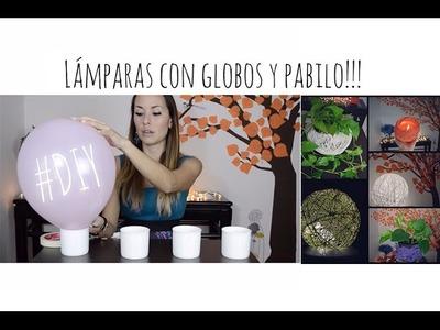 Lámparas con globos y pabilo!!!!! DIY