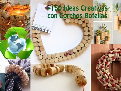 Reciclaje de Corchos +150 Ideas. Recycling bottles Corks +150 Ideas