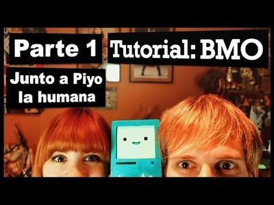 TUTORIAL : Hagamos a BMO! Junto a Piyo! |  Parte 1