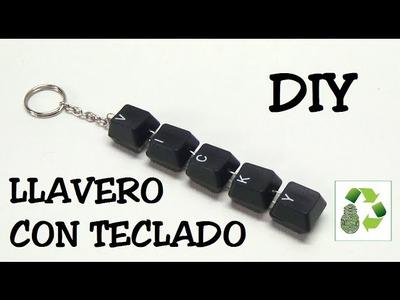 90. DIY LLAVERO (RECICLAJE DE TECLADO)