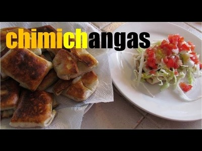 Como hacer chimichangas? receta mexicana