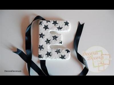 Cómo hacer letras para decorar.