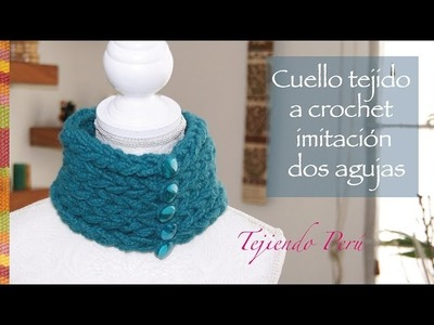 Cuello tejido a crochet que parece tejido en dos agujas con lana muy gruesa :)